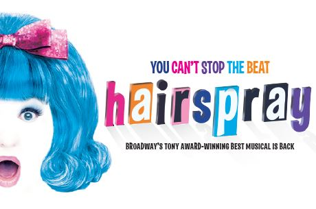 You can't stop the Beat! Hairspray