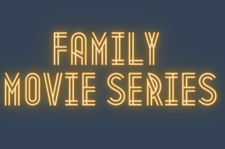 Family Movie Series