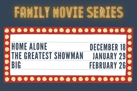 Family Movie Series - Home Alone, The Greatest Showman, Big