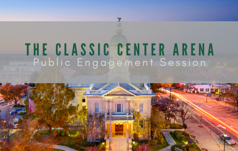 Classic Center Arena, Public Engagement Session